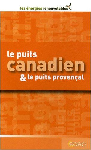 Le puits canadien & le puits provençal