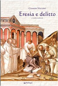 Eresia e delitto. Un giallo medievale - Amazon Libri