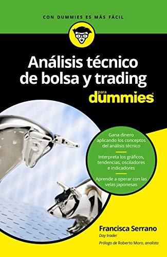 Análisis técnico de Bolsa y Trading (Para Dummies) por Francisca Serrano Ruiz