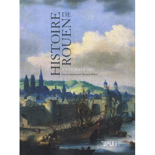 Histoire de Rouen : Antiquité - 1815
