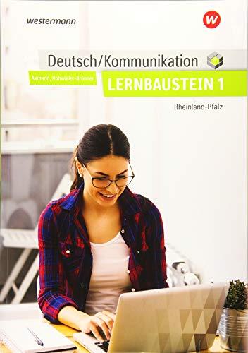 Deutsch / Kommunikation / für die Berufsfachschule in Rheinland-Pfalz: Deutsch / Kommunikation für die Berufsschule, Berufsfachschule II und die Höhere Berufsfachschule in: Lernbaustein 1: Schülerband