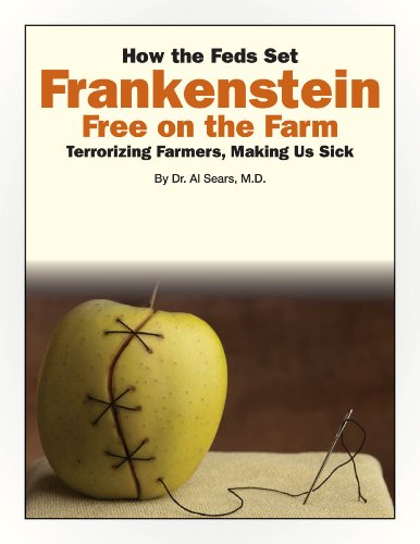 How the Feds Set Frankenstein Free on the Farm (English Edition) -