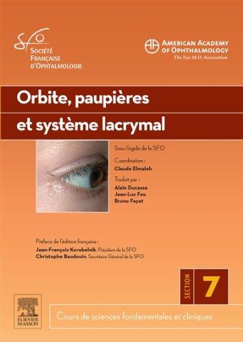 Orbite, paupières et système lacrymal