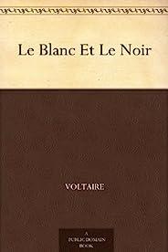Le Blanc Et Le Noir (French Edition)