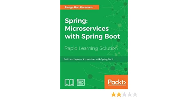 Buy Spring: Microservices with Spring Boot: Build and deploy
