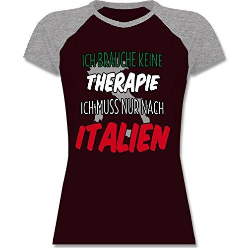 Länder - Ich brauche keine Therapie ich muss nur nach Italien - zweifarbiges Baseballshirt / Raglan T-Shirt für Damen Burgundrot/Grau meliert
