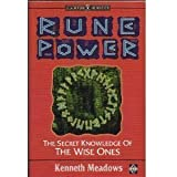 Rune Power: The Secret Knowledge of the Wise Ones (Earth Quest)