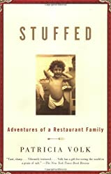 Stuffed: Adventures of a Restaurant Family by Patricia Volk (2002-10-22)
