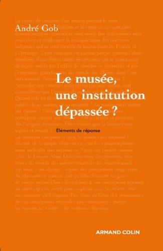 Le musée, une institution dépassée ? (Hors collection)