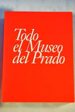 Todo el Museo del Prado