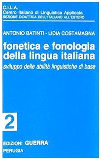 Fonetica e fonologia della lingua italiana. 2 Audiocassette
