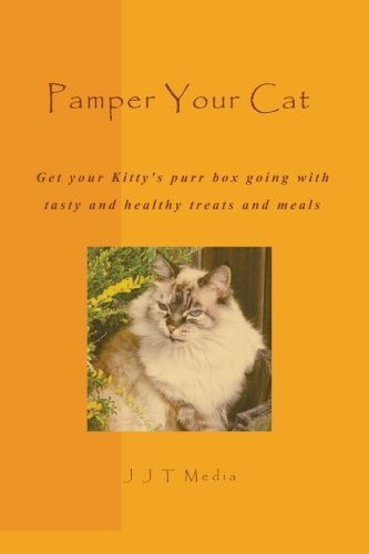 pamper-your-cat-tasty-and-healthy-treats-and-meals-to-get-your-kittys-purr-box-going-by-j-j-t-media-