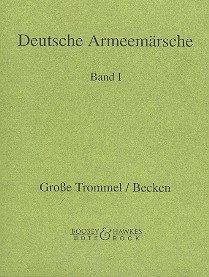 Deutsche Armeemärsche: Parademärsche für Fußtruppen. Band 1. Blasorchester. Bass-Trommel/Becken.