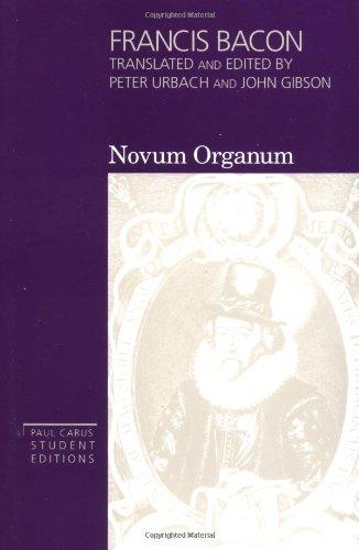 Novum Organum (Paul Carus Student Editions, Vol 3)