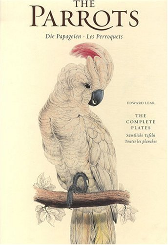 Edward Lear, Parrots: The Complete Plates par Francesco Solinas, Solphia Willmann