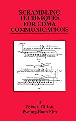 Scrambling Techniques for CDMA Communications (The Springer International Series in Engineering and Computer Science)