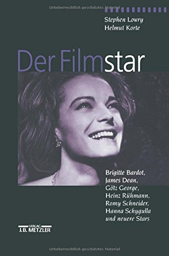 Der Filmstar: Brigitte Bardot, James Dean, Götz George, Heinz Rühmann, Romy Schneider, Hanna Schygulla und neuere Stars por Helmut Korte