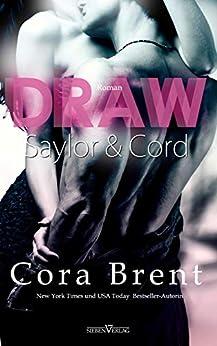 Draw - Saylor und Cord (Gentry Boys 1) von [Brent, Cora]