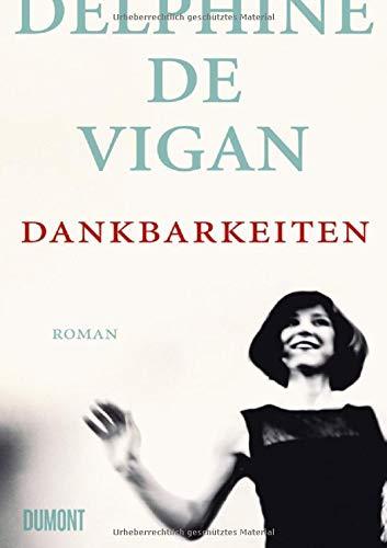 Buchseite und Rezensionen zu 'Dankbarkeiten: Roman' von Delphine de Vigan