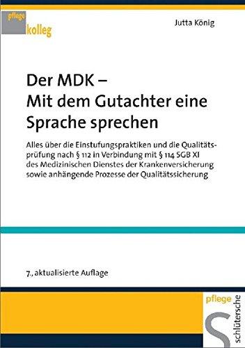 Der MDK - Mit dem Gutachter eine Sprache sprechen (PFLEGE kolleg)