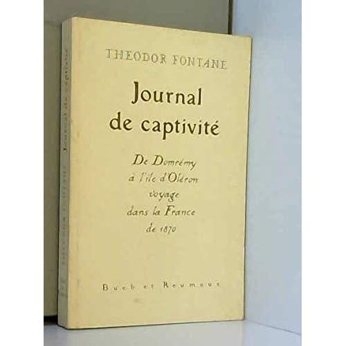 Journal de captivité : Voyage dans la France de 1870