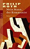 Mein Mann, der Kommunist (Die amerikanische Trilogie, Band 2)