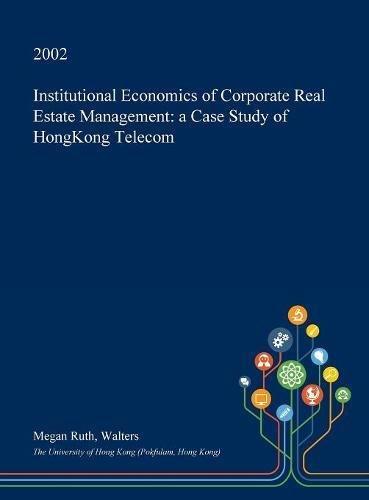 institutional-economics-of-corporate-real-estate-management-a-case-study-of-hongkong-telecom