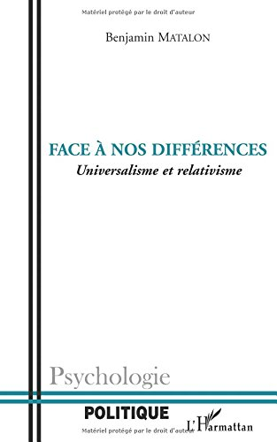 Face à nos différences : Universalisme et relativisme
