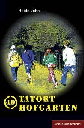 Buchseite und Rezensionen zu '4D. Tatort Hofgarten' von Heide John