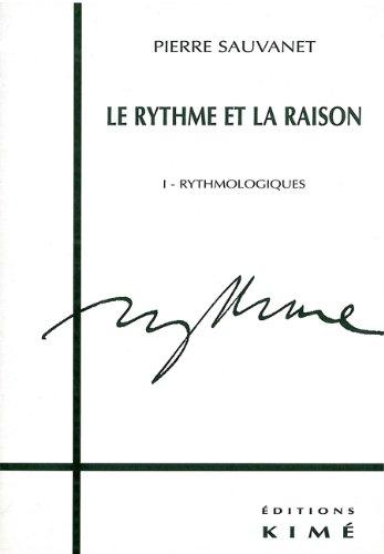 Le rythme et la raison