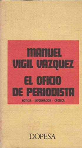 El Oficio de Periodista / Noticia. Informaci—n. Cr—nica thumbnail