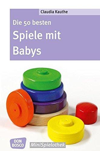 mit Babys (Don Bosco MiniSpielothek) (Spiele Mit Babys)