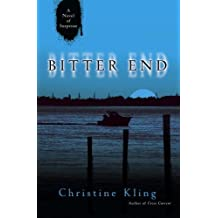 Bitter End by Christine Kling (2005-09-27)