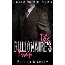 The Billionaire's Trap: A Bad Boy Billionaire Romance (English Edition)