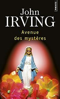 Avenue des mystères par John Irving