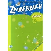 Das Zauberbuch Starter. Materiali per il docente. Con CD Audio. Per la Scuola elementare