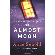 The Almost Moon by Alice Sebold (2008-09-08)