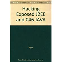 Hacking Exposed J2EE and 046 JAVA