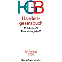 Handelsgesetzbuch HGB: mit Einführungsgesetz, Publizitätsgesetz und Handelsregisterordnung (Beck-Texte im dtv)