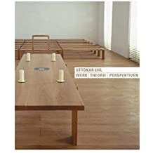 Ottokar Uhl - Werk. Theorie. Perspektiven (Kirchenbau, Band 3)