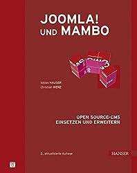 Joomla! und Mambo: Open Source-CMS einsetzen und erweitern