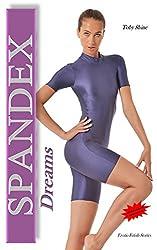 Spandex Dreams