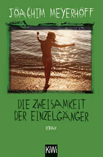 Die Zweisamkeit der Einzelgänger  Bd. 4