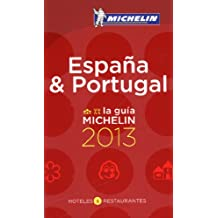 MICHELIN Espana & Portugal 2013: Hotels & Restaurants (roter Hotelführer Rest)