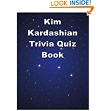 Kim Kardashian Trivia Quiz Book