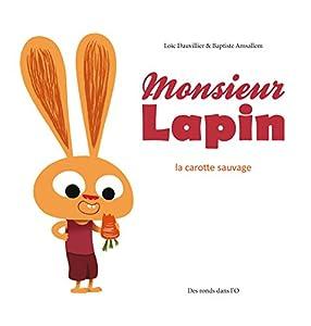 """Afficher """"Monsieur Lapin La carotte sauvage"""""""