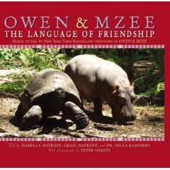 Owen & Mzee: The Language of Friendship by Craig Hatkoff and Dr. Paula Kahumbu Isabella Hatkoff (2007-08-01)