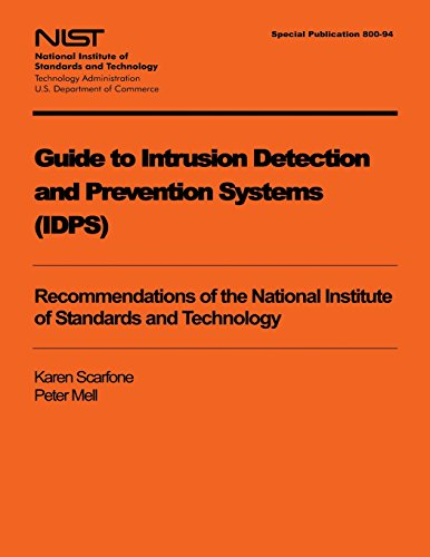 Guide to Intrusion Detection and Prevention Systems (IDPS) -