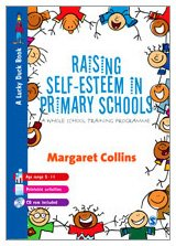 Raising Self-Esteem in Primary Schools: A Whole School Training Programme (Lucky Duck Books)