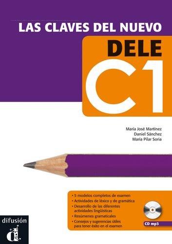 Las claves del nuevo DELE C1 + CD (Ele - Texto Español)